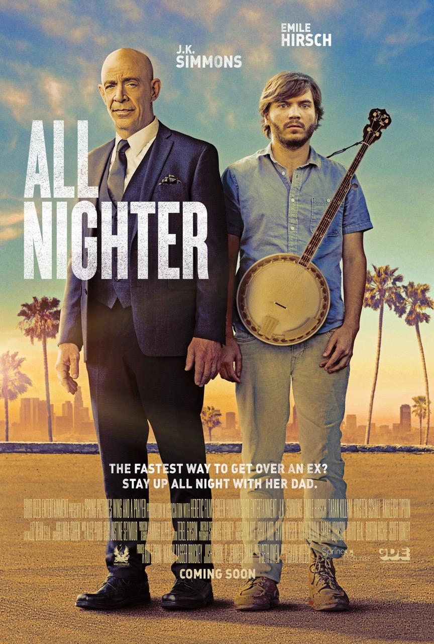 "1º poster do filme ""All Nighter"" (2017)."